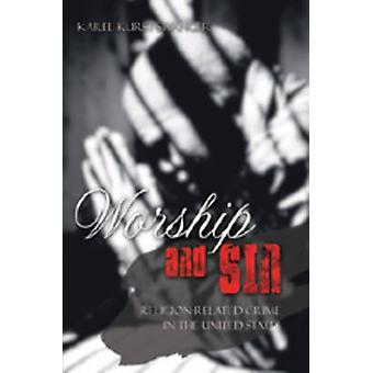 Worship and Sin - An Exploration of Religion-Related Crime in the Unit