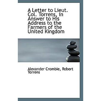 A Letter to Lieut. Col. Torrens - in Answer to His Address to the Far