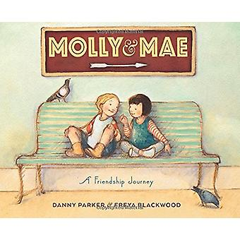 Molly and Mae - A Friendship Journey by Danny Parker - 9781328715432 B