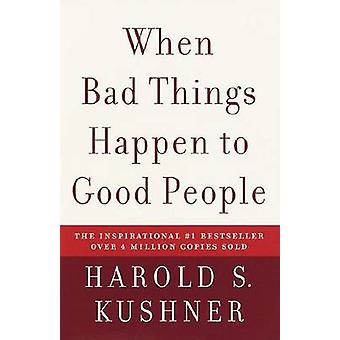 When Bad Things Happen to Good People by Harold S. Kushner - 97814000