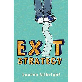 Exit Strategy by Lauren Allbright - 9781481479127 Book
