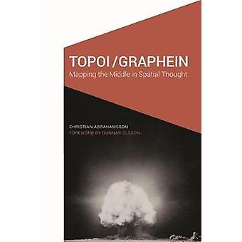 Topoi/Graphein - mappatura metà nel pensiero spaziale da Christian Ab