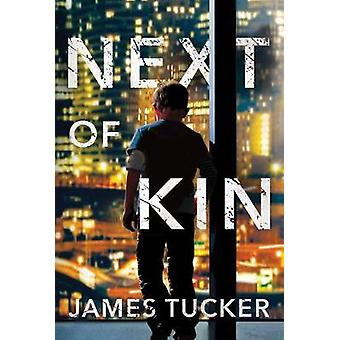 Next of Kin by James Tucker - 9781542045667 Book