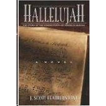 Hallelujah by J Scott Featherstone - 9781892525642 Book