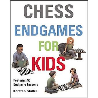 Chess Endgames for Kids by Karsten Muller - 9781910093610 Book