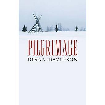 Pilgrimage by Diana Davidson - 9781927366172 Book