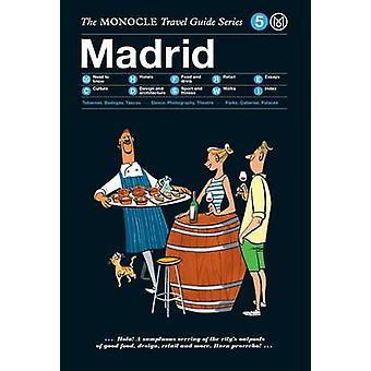 Madrid by Monocle - 9783899556247 Book