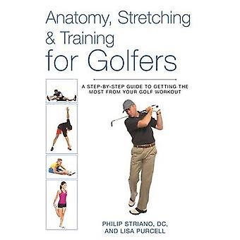 Anatomía - estiramiento y entrenamiento para golfistas - una guía paso a paso