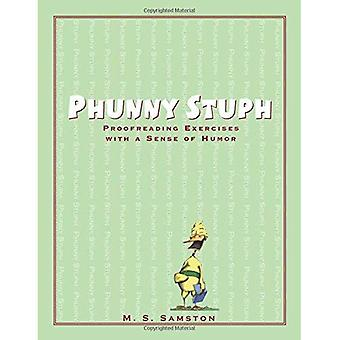 Phunny Stuph: Proofreading Exercises with a Sense of Humor