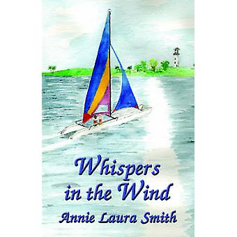 Whispers in the Wind by Smith & Annie & Laura