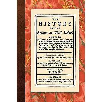 The History of the Roman or Civil Law by Ferriere & Claude Joseph de