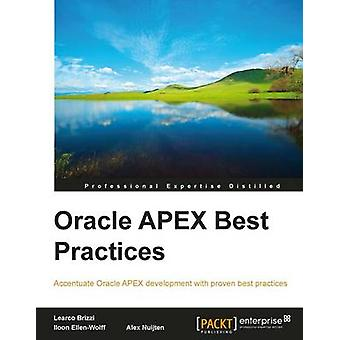 Oracle Apex Best Practices by Nuijten & A.