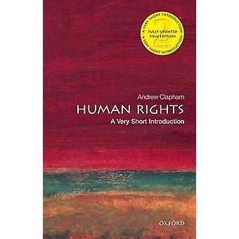 Human Rights A Very Short Introduction by Clapham & Andrew Professor of Public International Law at the Graduate Institute of International Studies & Geneva