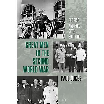 Great Men in the Second World War by Paul Dukes