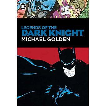 Legends of the Dark Knight Michael Golden by Michael Golden