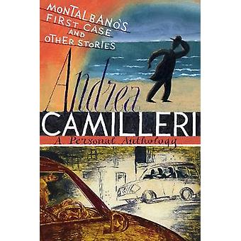Montalbanos First Case and Other Stories par Andrea Camilleri