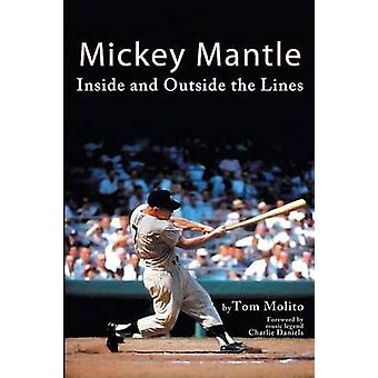 Mickey Mantle Inside and Outside the Lines by Molito & Tom