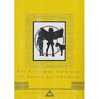 The Everyman Anthology of Poetry for Children by Gillian Avery - Thom