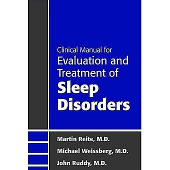 Clinical Manual for the Evaluation and Treatment of Sleep Disorders