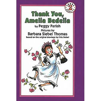 Thank You - Amelia Bedelia by Peggy Parish - 9780812404470 Book