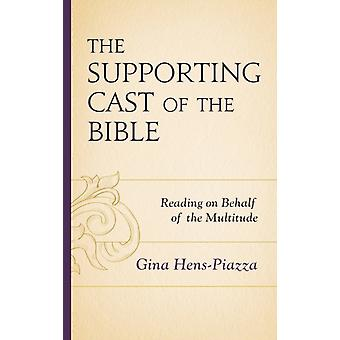 The Supporting Cast of the Bible Reading on Behalf of the Multitude by HensPiazza & Gina