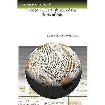 The Sahidic Translation of the Book of Job by Amelineau & Emile