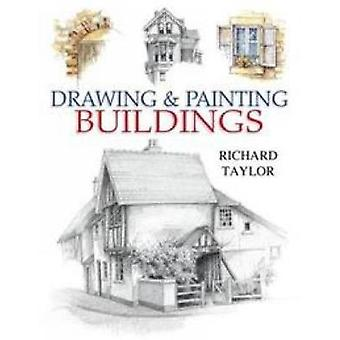 Drawing  Painting Buildings by Taylor & Richard