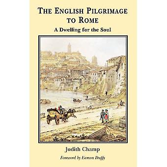 The English Pilgrimage to Rome by Champ & Judith