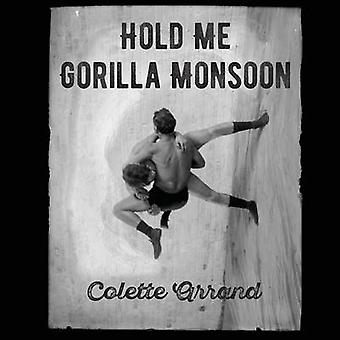 Hold Me Gorilla Monsoon by Arrand & Colette