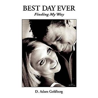 Best Day Ever by Goldberg & D. Adam