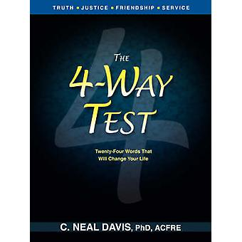 The FourWay Test by Davis & C. Neal