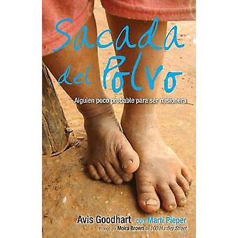 Sacada del Polvo by Goodhart & Avis