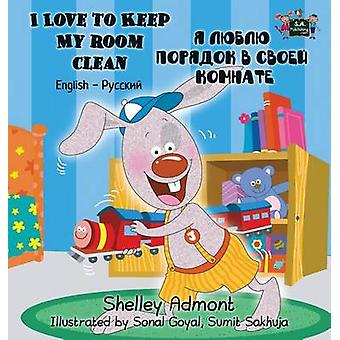I Love to Keep My Room Clean English Russian Bilingual Book by Admont & Shelley