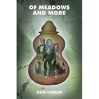 Of Meadows and More by Himlin & Don