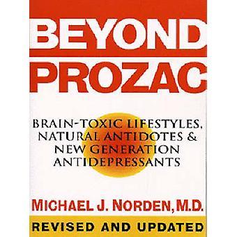 Beyond Prozac by Norden & Michael J.