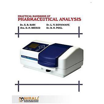 PRACTICAL HANDBOOK OF PHARMACEUTICAL ANALYSIS by PAUL & DR B N