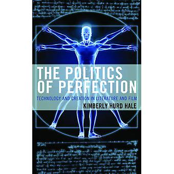 The Politics of Perfection by Hale & Kimberly Hurd