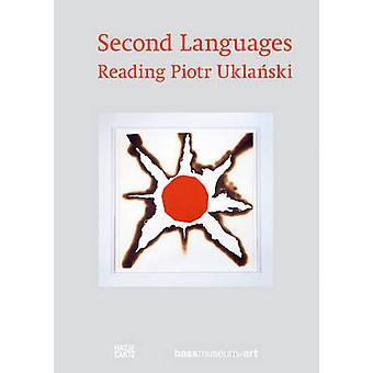 Reading Piotr Uklanski - Second Languages by Donna Wingate - Mark Jose