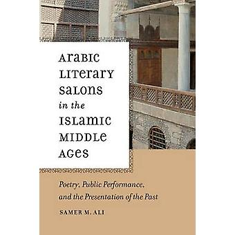 Arabic Literary Salons in the Islamic Middle Ages - Poetry - Public Pe