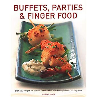Buffets - Parties & Finger Food - Over 120 recipes for special cel