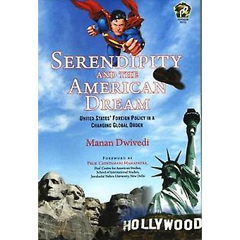 Serendipity and the American Dream by Manan Dwivedi - 9788182748941 B