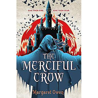 The Merciful Crow by Margaret Owen - 9781250191922 Book