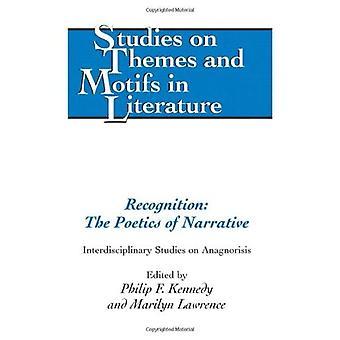 Uznanie: Poetyka narracji: interdyscyplinarne badania nad Anagnorisis (badania tematów i motywów w literaturze)
