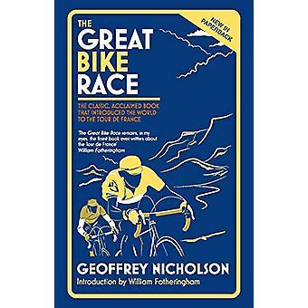 The Great Bike Race - The Classic - Geprezen Boek dat de