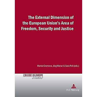 The External Dimension of the European Union's Area of Freedom - Secu