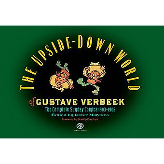 The Upside-Down World of Gustave Verbeek - The Complete Sunday Comics