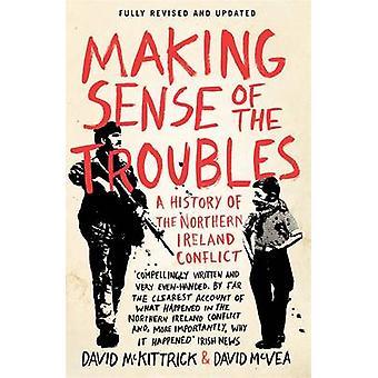 Fazer sentido dos problemas - uma história de conflitos da Irlanda do Norte