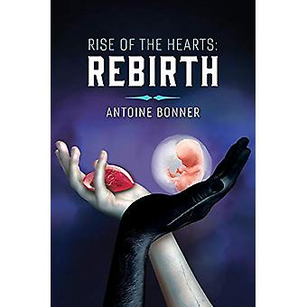 Rise of the Hearts - Rebirth by Antoine Bonner - 9781543955606 Book