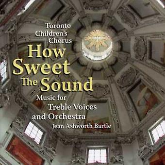 Toronto Children's Chorus - How Sweet the Sound [CD] USA import