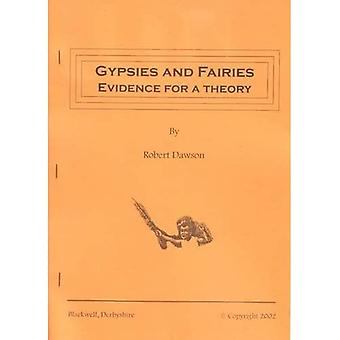 Gypsies and Fairies: Evidence for a Theory